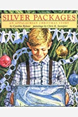 Silver Packages: An Appalachian Christmas Story Hardcover