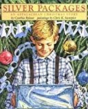 img - for Silver Packages: An Appalachian Christmas Story book / textbook / text book