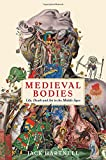 Medieval Bodies (Wellcome)
