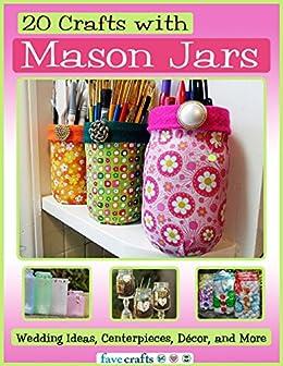 20 Crafts Mason Jars Centerpieces ebook product image