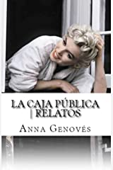 La caja pública | relatos (Spanish Edition) Kindle Edition