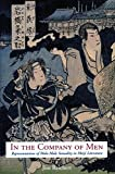 In the Company of Men: Representations of Male-Male Sexuality in Meiji Literature