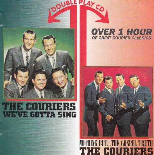 Record Courier (CD The Couriers / We've Gotta Sing & Nothing But The Gospel Truth)