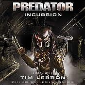 Predator: Incursion: The Rage War, Book 1 | Tim Lebbon