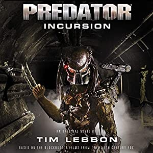 Predator: Incursion Audiobook