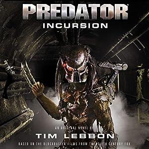 Predator - Incursion Audiobook