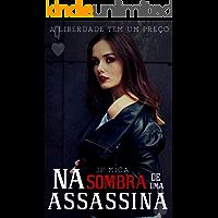 na sombra de uma assassina (Rainha de copas Livro 1)