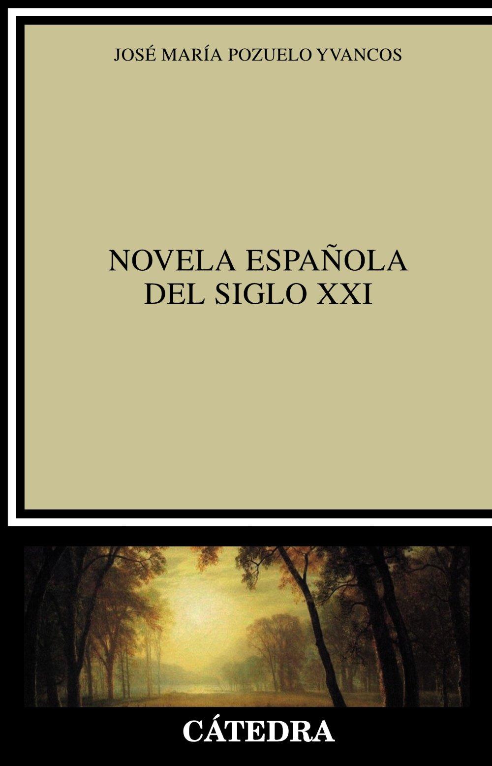 Novela española del siglo XXI Crítica y estudios literarios ...