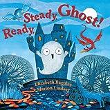 Ready, Steady, Ghost!, Elizabeth Baguley, 1423180399