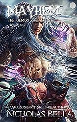 Mayhem: Episode Nine (The Demon Gate Series Book 9)