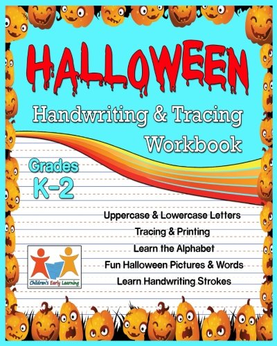 HALLOWEEN: Handwriting & Tracing Workbook: Lowercase and Uppercase Tracing Words and Alphabet Letters for $<!---->