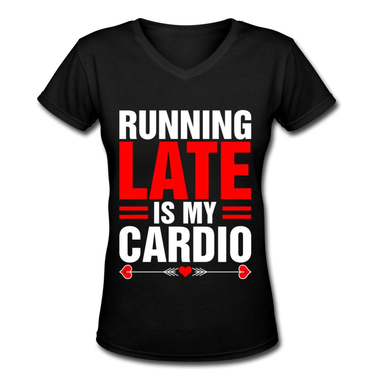 FOECBIR Running Late is My Cardio Womens V-Neck Short Sleeve Tshirt