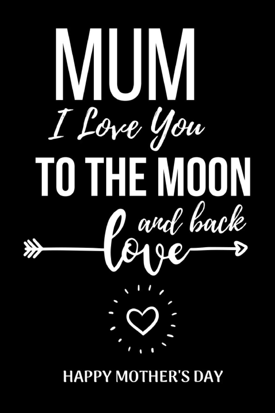 Mum I Love You To The Moon And Back Tee T-Shirt For Mother/'s Day FDG01-1HT-23008