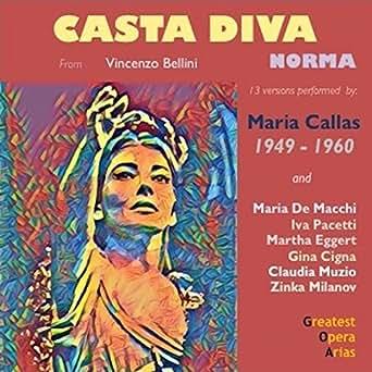 Norma act i scene 1 casta diva norma buenos aires - Norma casta diva testo ...