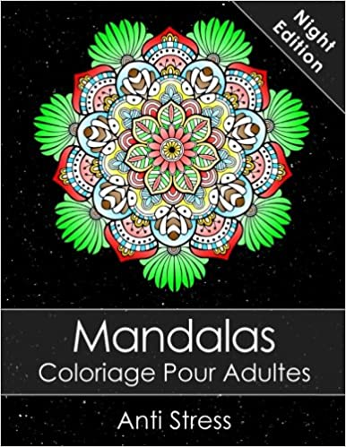 Coloriage Adulte Fini.Mandala Livre De Coloriage Pour Adultes Night Edition Anti Stress