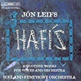 Leifs: Hafis & other works for Voices and Orchestra