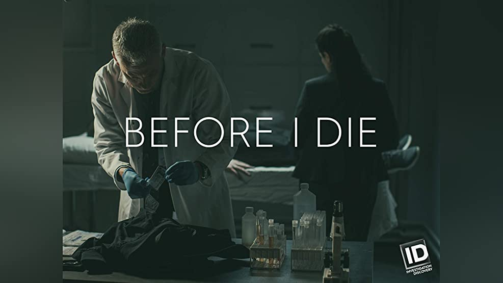 Before I Die - Season 1