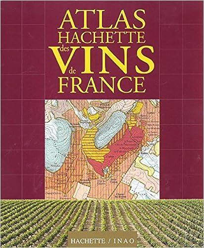 Téléchargement Atlas Hachette des vins de France pdf, epub ebook