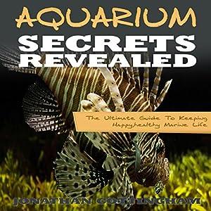 Aquarium Secrets Revealed Audiobook