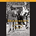 Seabiscuit: An American Legend Audiobook by Laura Hillenbrand Narrated by George Newbern