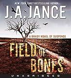 Field of Bones CD: A Brady Novel of Suspense (Joanna Brady Mysteries)