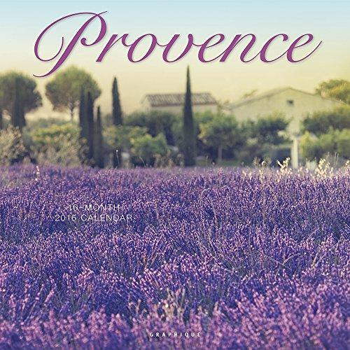 Graphique Provence 2016 Wall Calendar (CY14016)