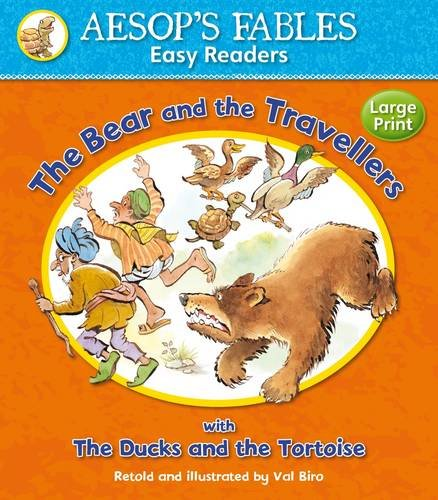The Bear and the Travellers: with The Ducks and the Tortoise (Aesop's Fables Easy Readers) pdf