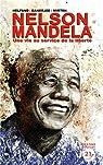 Nelson Mandela : Une vie au service de la liberté par Helfand