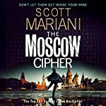 The Moscow Cipher: Ben Hope, Book 17 | Scott Mariani