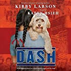 Dash Audiobook by Kirby Larson Narrated by Kathy Hsieh
