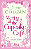 Meet Me At The Cupcake Café (English Edition)