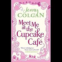 Meet Me At The Cupcake Café (Cupcake Cafe) (English Edition)