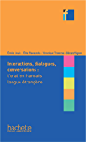 Collection F - Interactions, dialogues, conversation (ebook) : L'oral en FLE