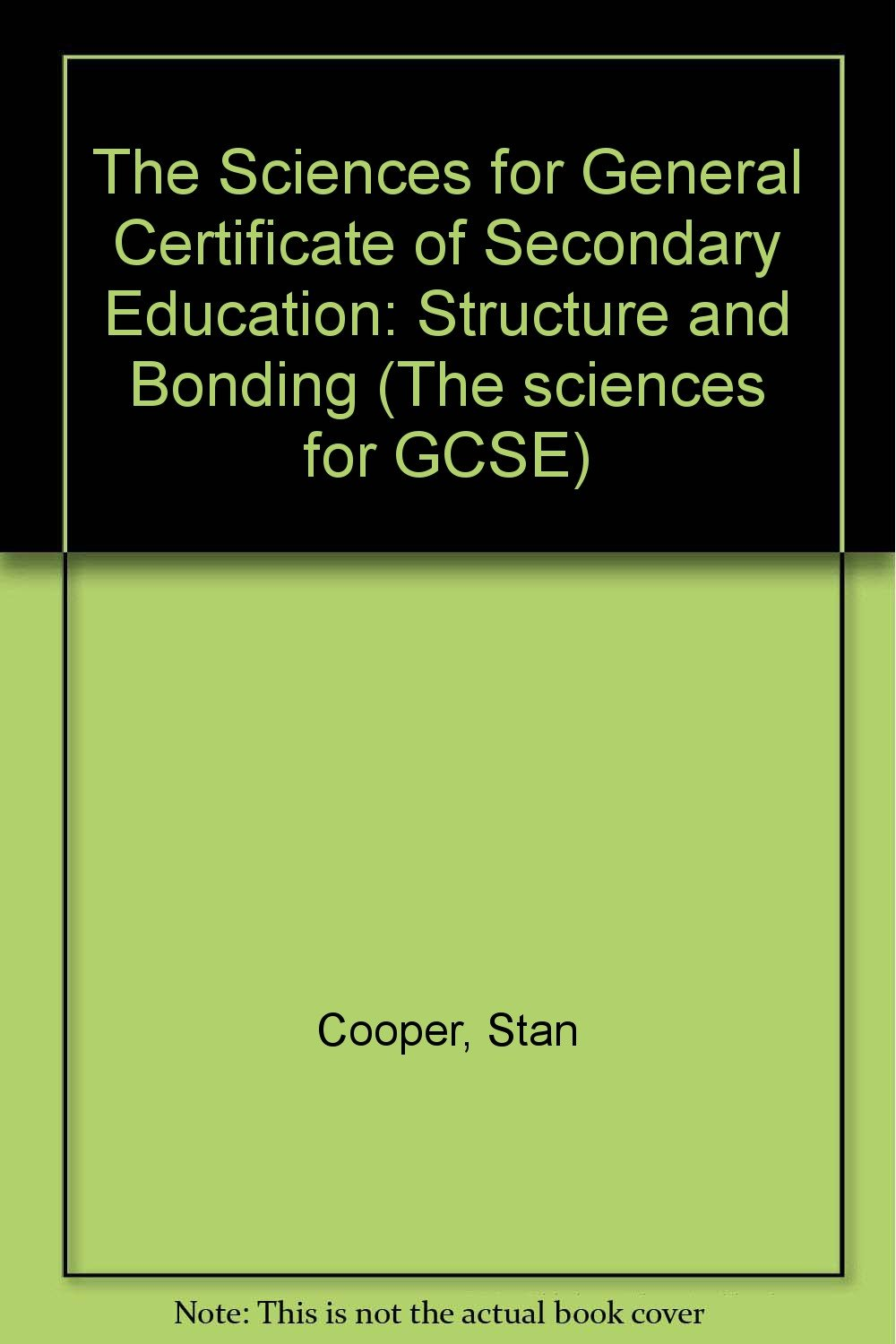 The Sciences For General Certificate Of Secondary Education