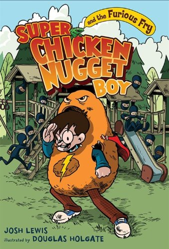 Nuggets Fry Chicken - Super Chicken Nugget Boy and the Furious Fry