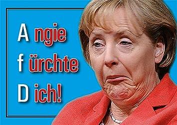 Aufkleber Sticker Angie Fürchte Dich Merkel Muß Weg Din A6 10er