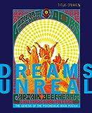 Dreams Unreal: The Genesis of the Psychedelic Rock
