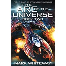 The Arc of the Universe: Book Two