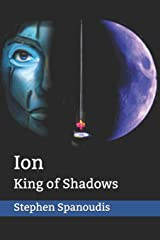 Ion: King of Shadows (The Republic of Dreams) Paperback