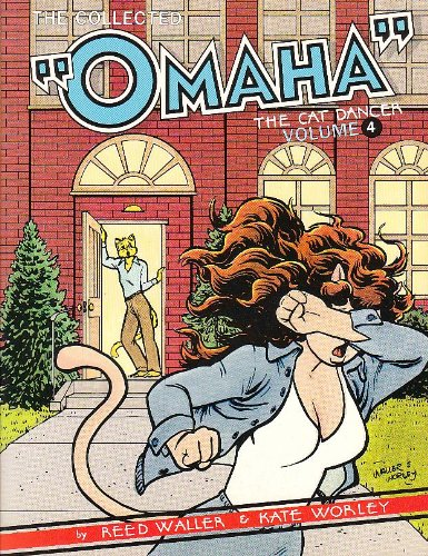 The Collected Omaha (Omaha, the Cat Dancer, Vol 4)