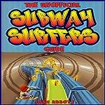 Subway Surfers Game Guide | Josh Abbott