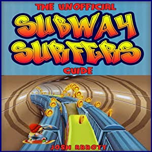 Subway Surfers Game Guide Audiobook