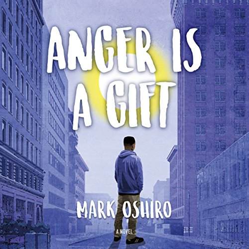 Anger Is a Gift: A Novel by Macmillan Audio