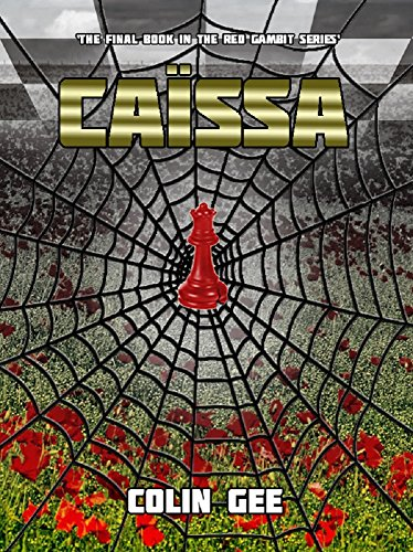 Caissa: The last book in the Red Gambit Series. by [Gee, Colin]