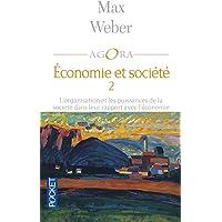 Économie et société / 2: L'organisation et les puissances de la société dans leur rapport avec l'économie