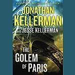 The Golem of Paris | Jonathan Kellerman,Jesse Kellerman