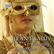 Flaunting, Extravagant Queen | Jean Plaidy