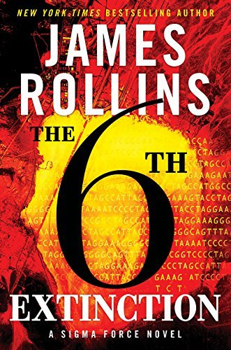the-sixth-extinction-a-sigma-force-novel-sigma-force-novels-by-james-rollins-2014-08-26