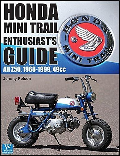 honda mini trail enthusiasts guide
