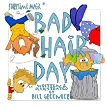 Storytime Magic: BAD HAIR DAY (picture book)